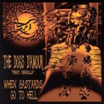 When Bastards Go To Hell CD (2004)