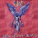 Passion, Loyalty and Betrayal CD (2003)