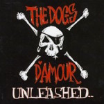 The Dogs D'Amour - Unleashed... CD (2006)